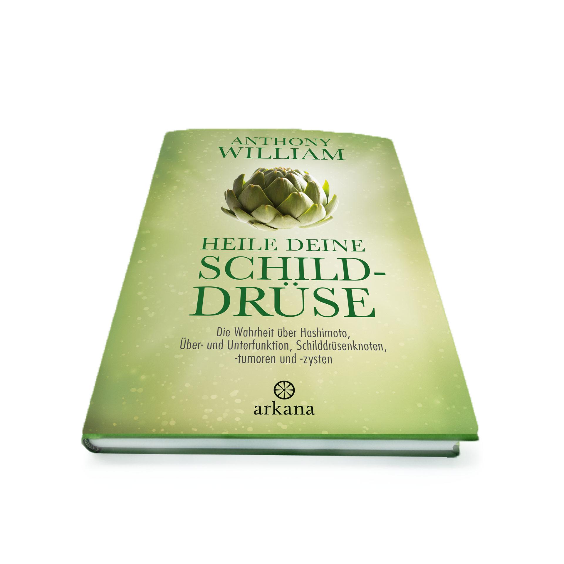 """Buch """"Heile deine Schilddrüse"""" von Anthony William"""